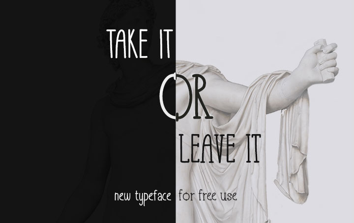 Take-It-Or-Leave-free-font