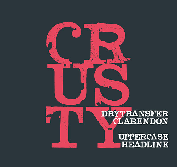 DryTransfer-Clarendon-Crusty-font